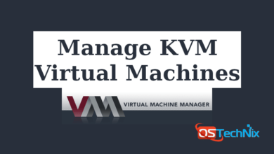 Manage KVM Virtual Machines With Virt-Manager In Linux